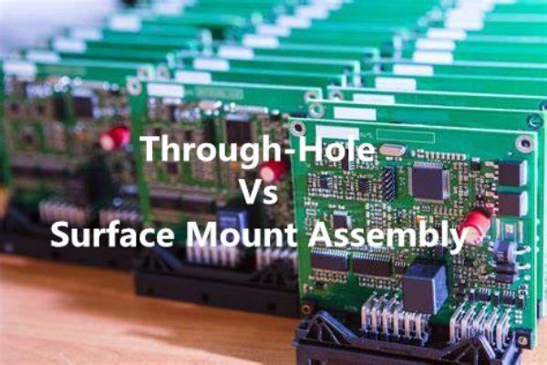 Through-Hole Vs Surface Mount Assembly