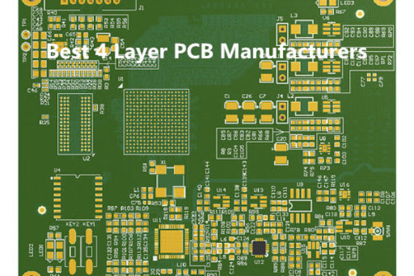 12 Best 4 Layer PCB Manufacturers