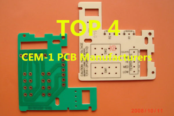 Top 4 CEM-1 PCB Manufacturers
