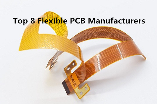 Top 8 Flexible PCB Manufacturers