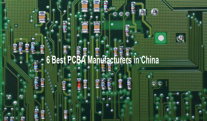 6 Best PCBA Manufacturers in China