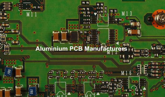 Aluminium PCB Manufacturers