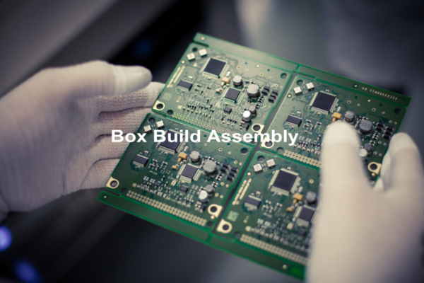Box Build Assembly