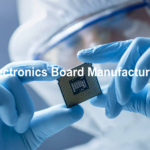 Electronics Board Manufacturing