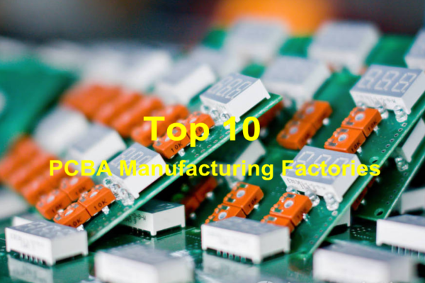 Top 10 PCBA Manufacturing Factories